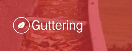 Guttering